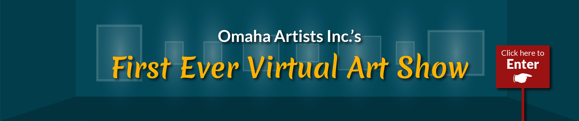 Click here to learn more about the First Ever Virtual Art Show